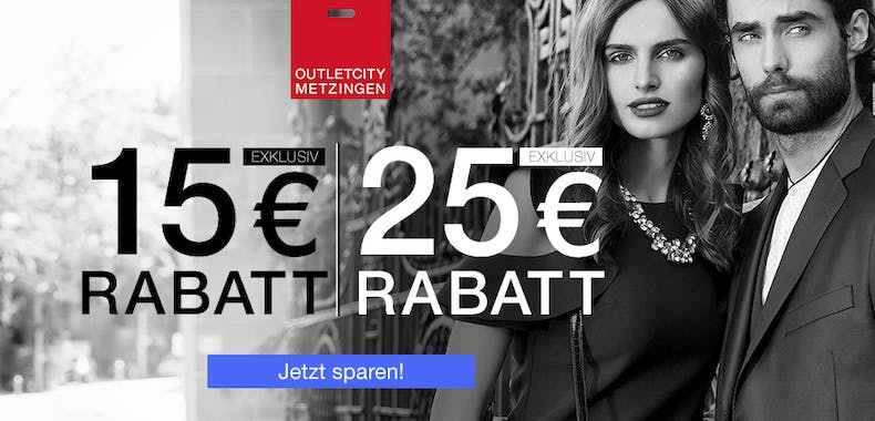 Outletcity 15€ & 25€