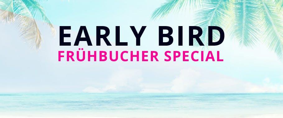 Frühbucher Special: Early Bird